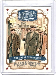 2012 Topps Allen and Ginter Historical Turning Points The Great Depression  Card #HTP17 -